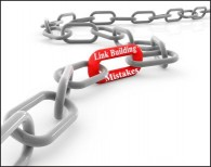 Link Building Blunders that Could Cost You Dearly